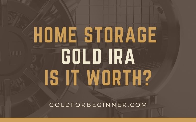 Home Storage Gold IRA